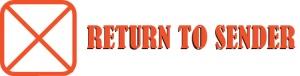 Return to Sender (BAD)